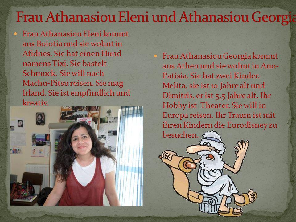 Frau Athanasiou Eleni und Athanasiou Georgia