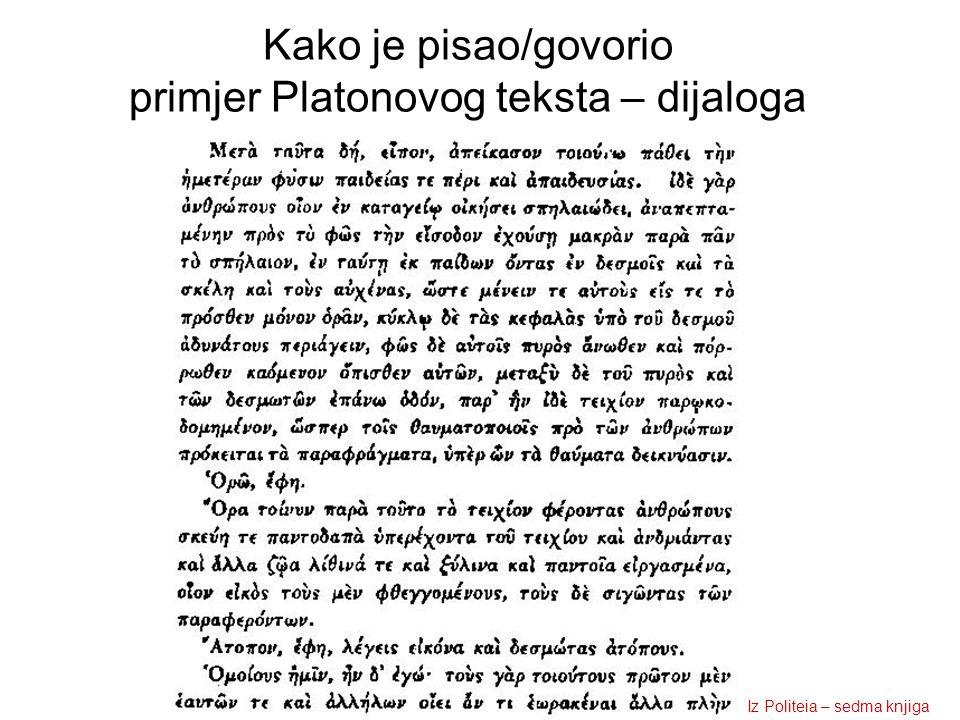 Kako je pisao/govorio primjer Platonovog teksta – dijaloga