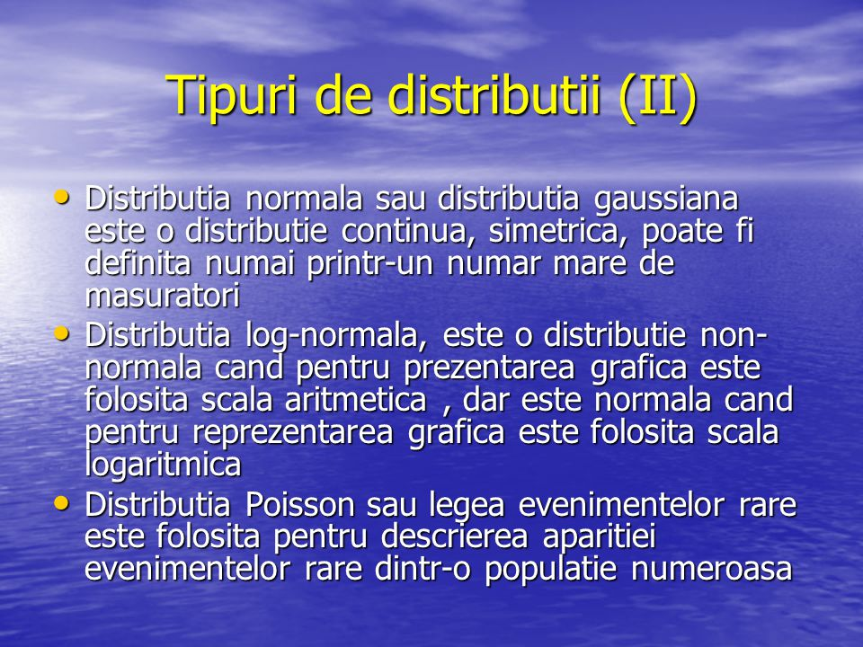Tipuri de distributii (II)