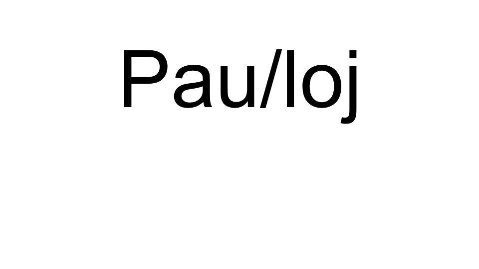 Pau/loj