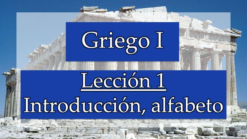 Lección 1 Introducción, alfabeto