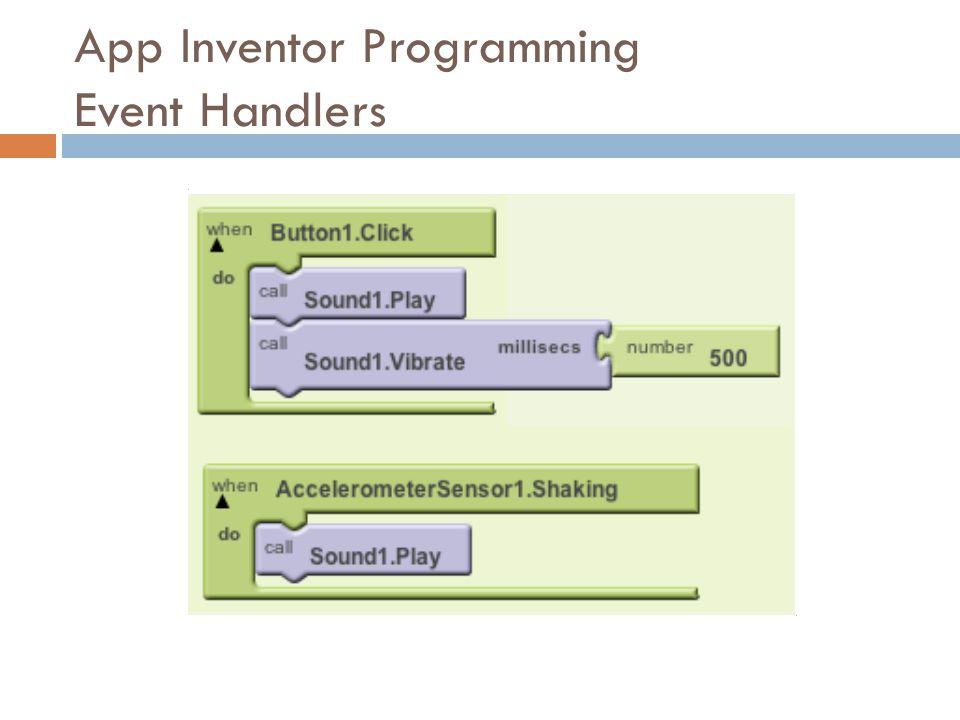 App Inventor Programming Event Handlers