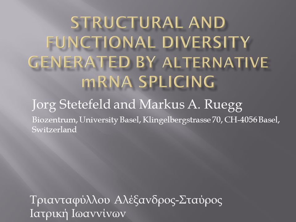 Structural and functional diversity generated by alternative mRNA splicing