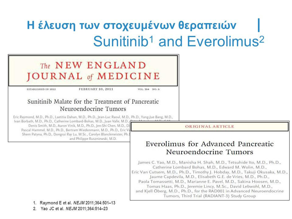 Sunitinib1 and Everolimus2