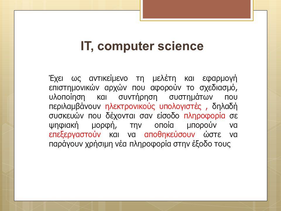 ΙT, computer science