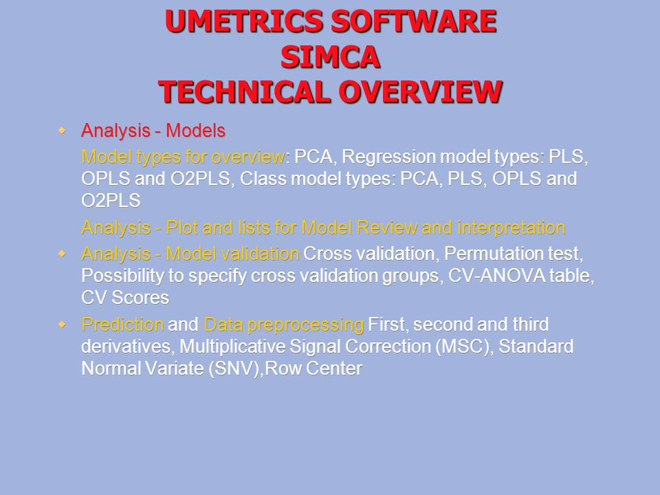 UMETRICS SOFTWARE SIMCA TECHNICAL OVERVIEW