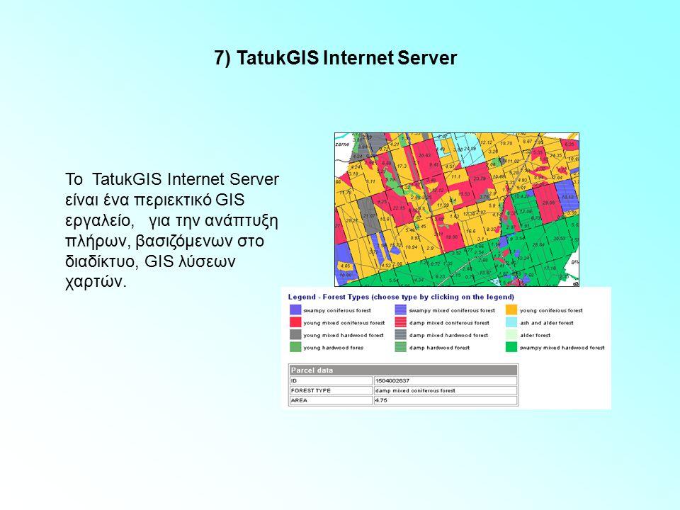 7) TatukGIS Internet Server