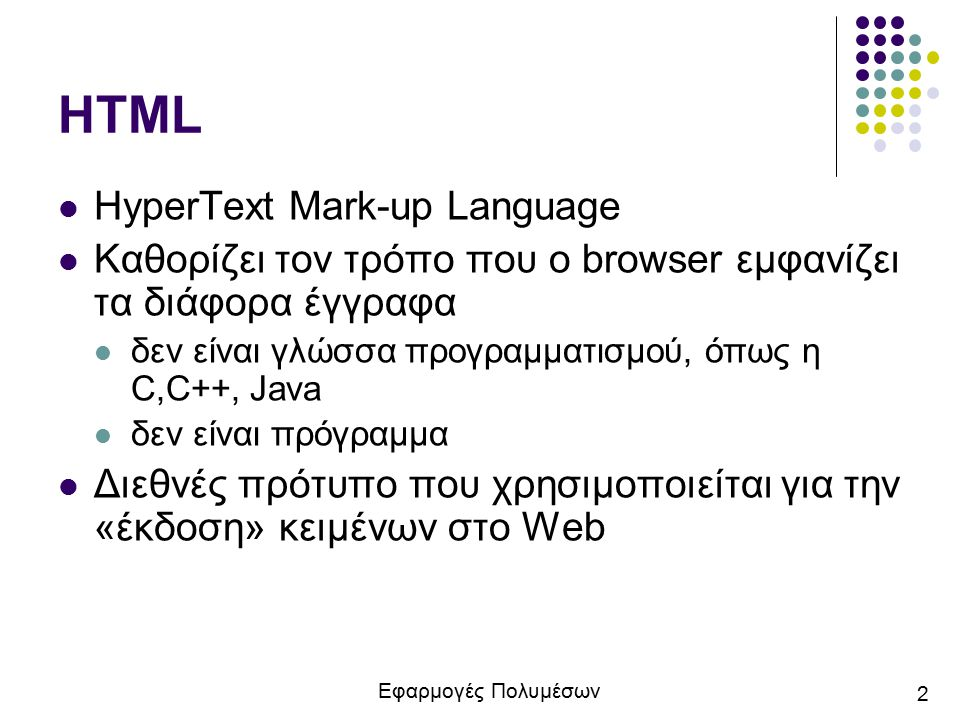 HTML HyperText Mark-up Language