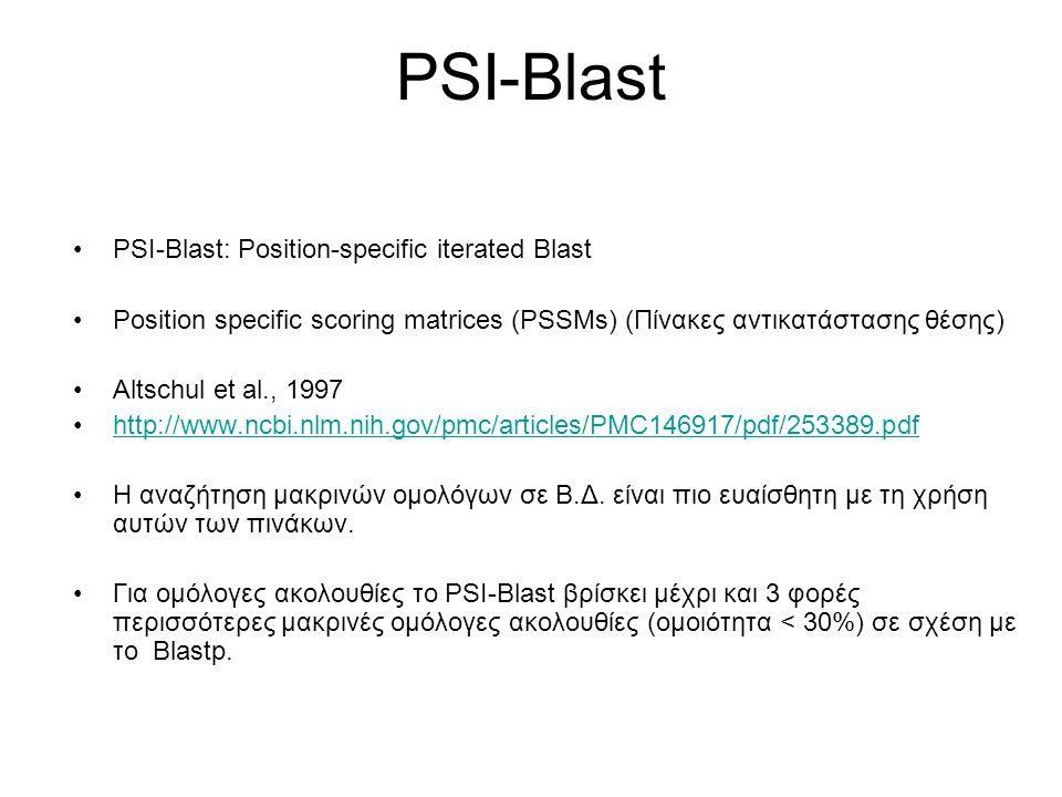 PSI-Blast PSI-Blast: Position-specific iterated Blast