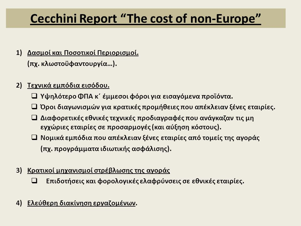 Cecchini Report The cost of non-Europe