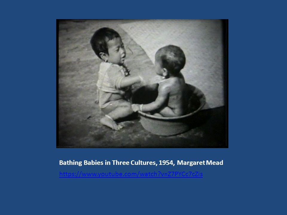 Bathing Babies in Three Cultures, 1954, Μargaret Mead