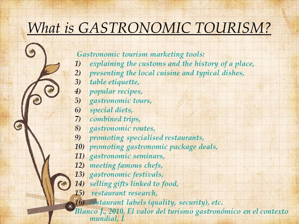 What is GASTRONOMIC TOURISM