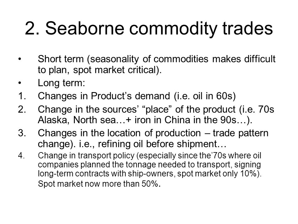 2. Seaborne commodity trades