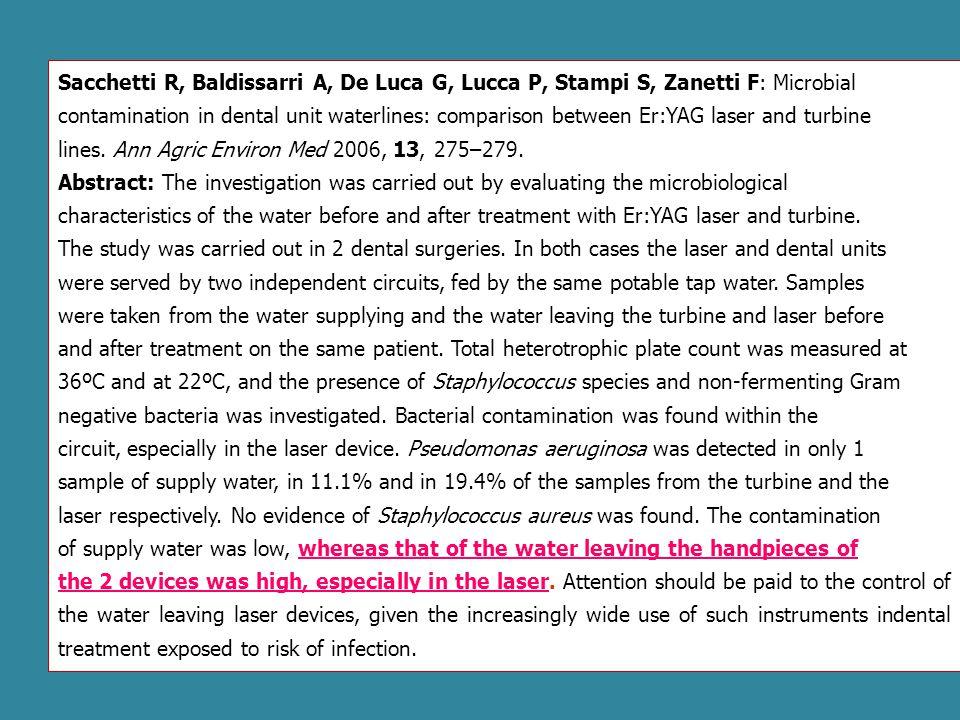 Sacchetti R, Baldissarri A, De Luca G, Lucca P, Stampi S, Zanetti F: Microbial