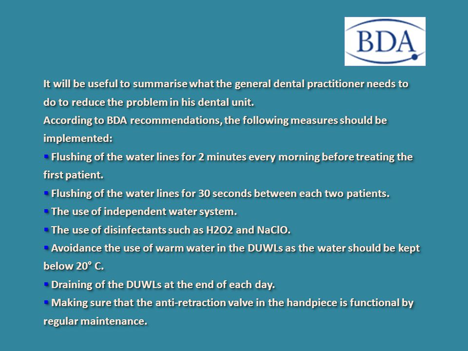 It will be useful to summarise what the general dental practitioner needs to do to reduce the problem in his dental unit.