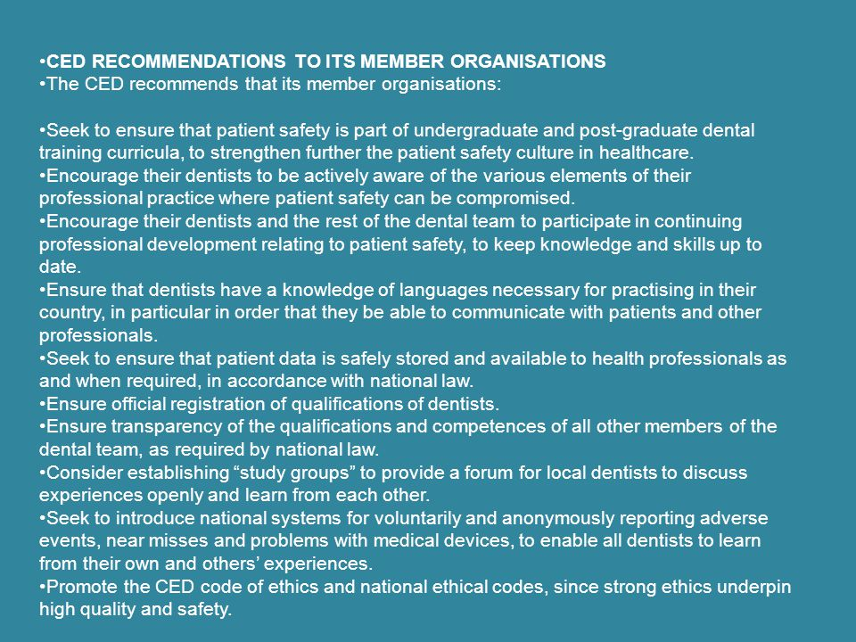 CED RECOMMENDATIONS TO ITS MEMBER ORGANISATIONS