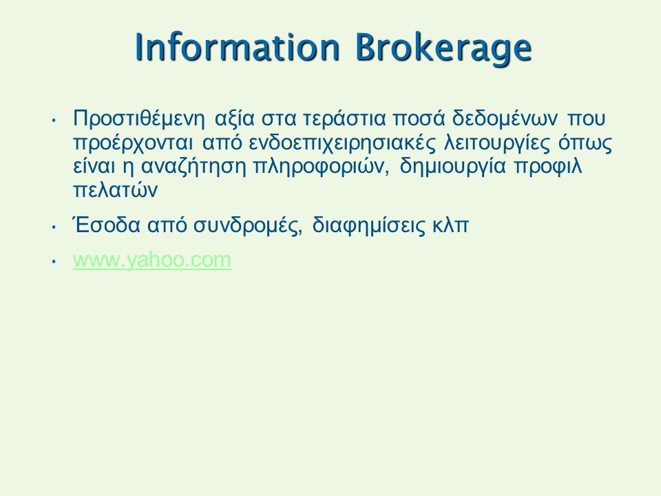 Information Brokerage