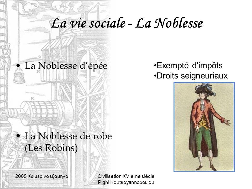 La vie sociale - La Noblesse