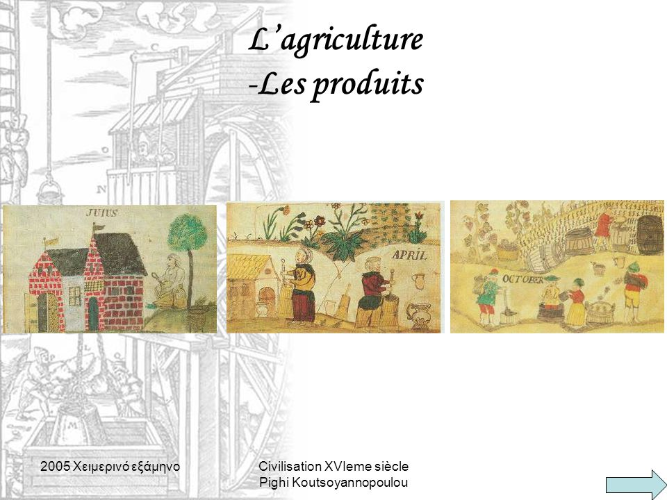 L'agriculture -Les produits