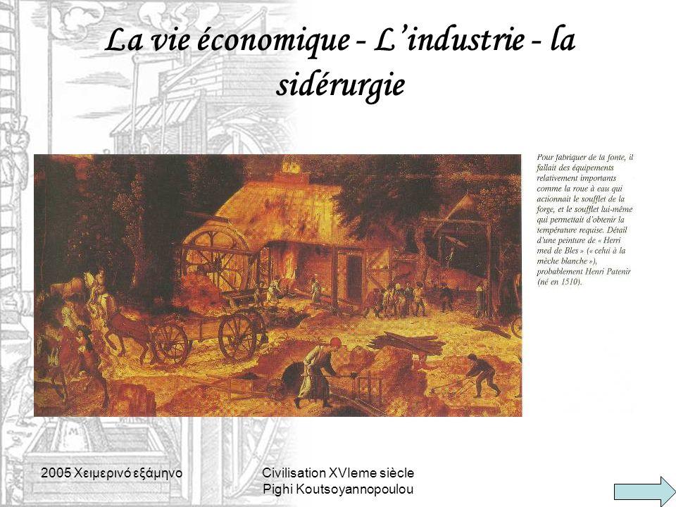 La vie économique - L'industrie - la sidérurgie