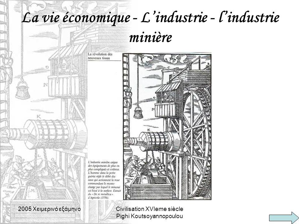La vie économique - L'industrie - l'industrie minière