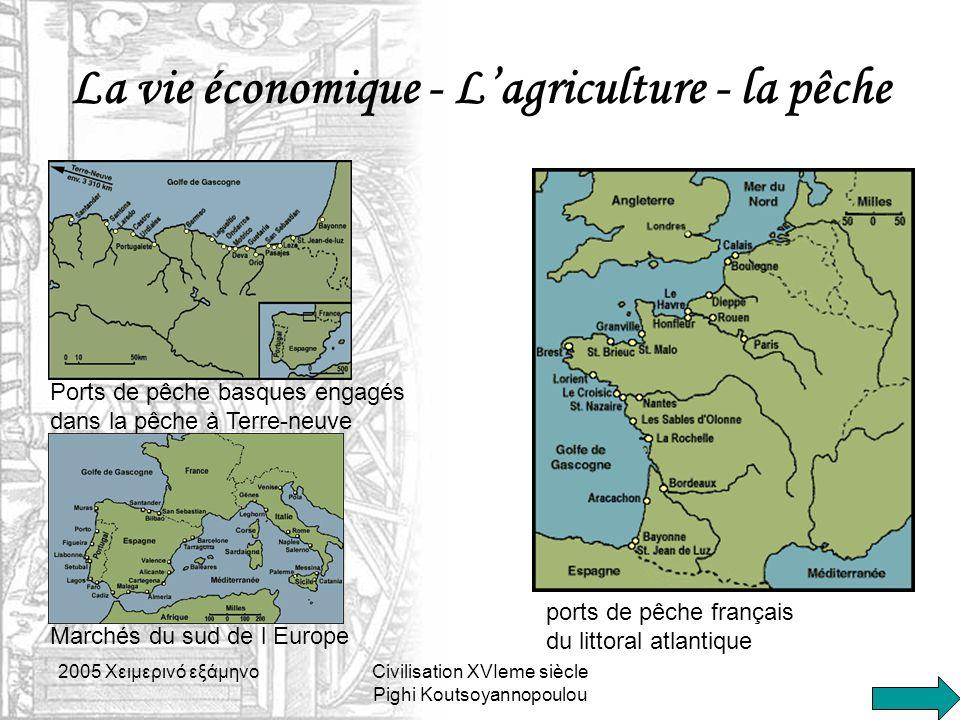 La vie économique - L'agriculture - la pêche