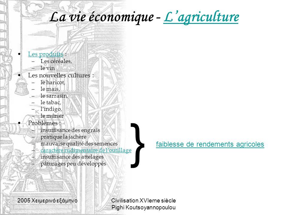La vie économique - L'agriculture