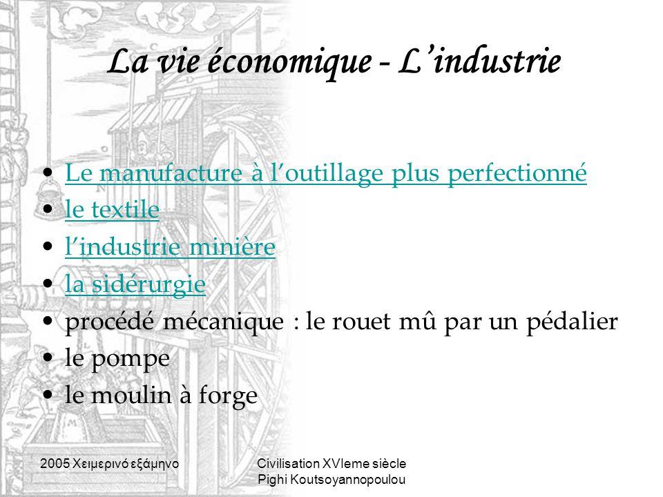 La vie économique - L'industrie