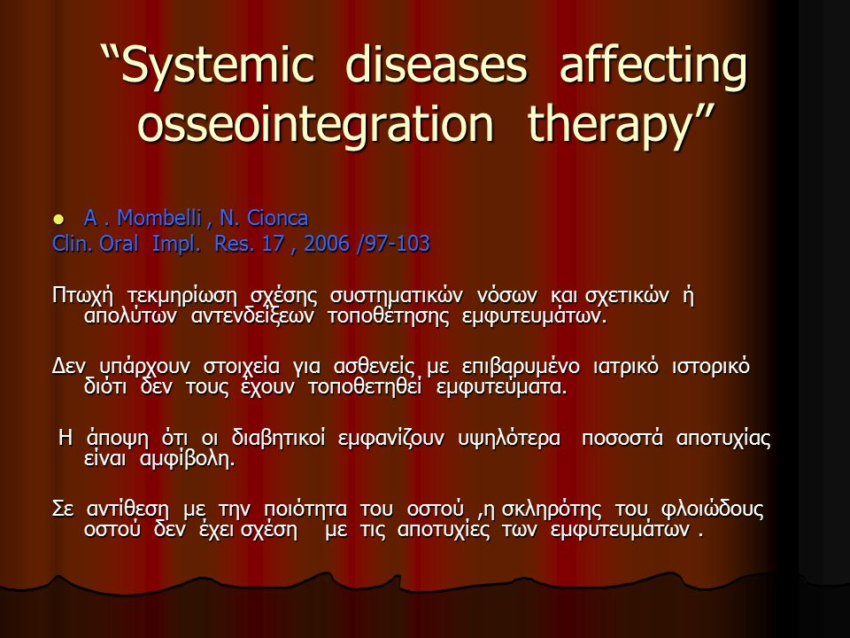 Systemic diseases affecting osseointegration therapy
