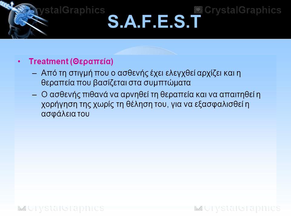 S.A.F.E.S.T Τreatment (Θεραπεία)