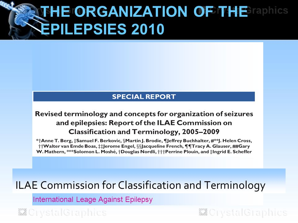The organization of the epilepsies 2010