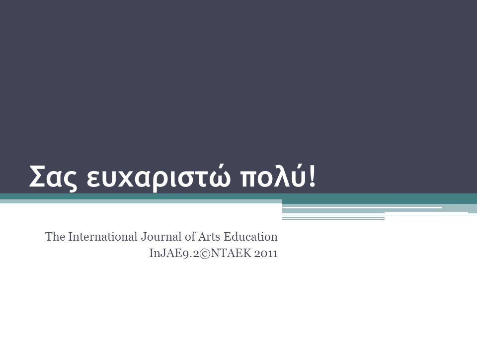The International Journal of Arts Education InJAE9.2©NTAEK 2011