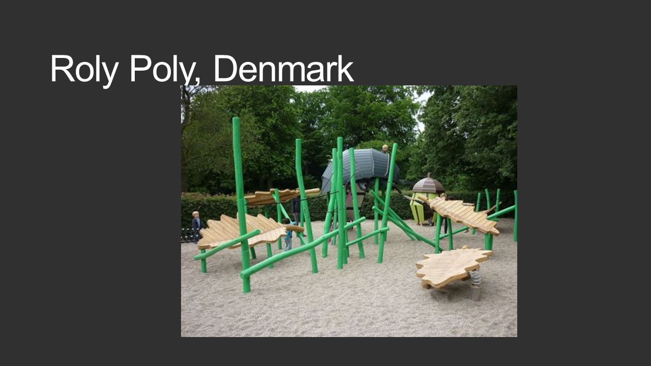 Roly Poly, Denmark