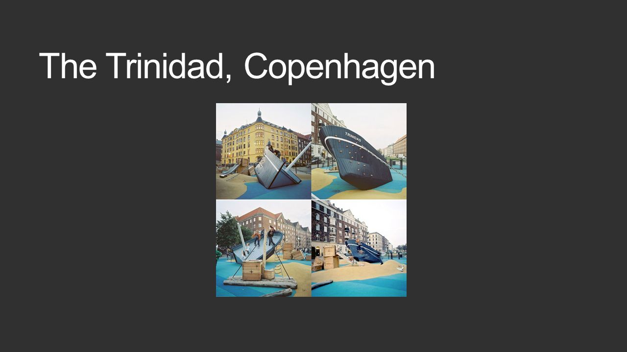 The Trinidad, Copenhagen