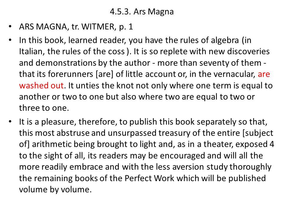 4.5.3. Ars Magna ARS MAGNA, tr. WITMER, p. 1.
