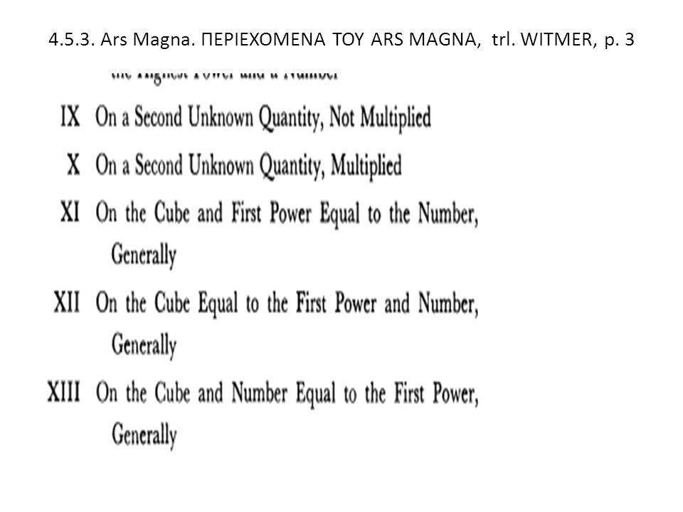 4.5.3. Ars Magna. ΠΕΡΙΕΧΟΜΕΝΑ ΤΟΥ ARS MAGNA, trl. WITMER, p. 3