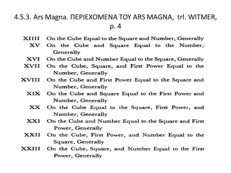 4.5.3. Ars Magna. ΠΕΡΙΕΧΟΜΕΝΑ ΤΟΥ ARS MAGNA, trl. WITMER, p. 4