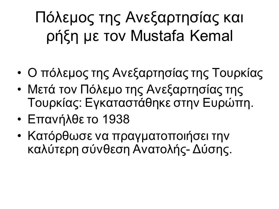 Πόλεμος της Ανεξαρτησίας και ρήξη με τον Μustafa Kemal