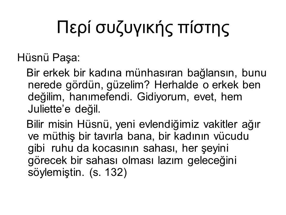Περί συζυγικής πίστης Hüsnü Paşa: