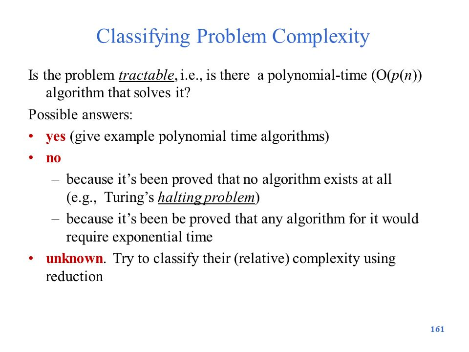 Classifying Problem Complexity