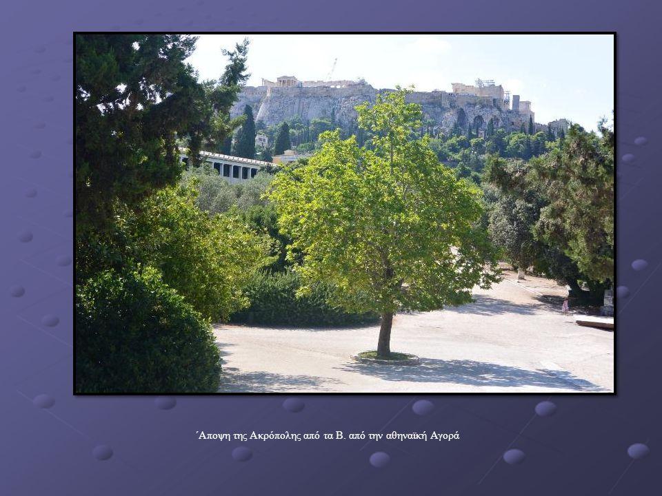 ΄Αποψη της Ακρόπολης από τα Β. από την αθηναϊκή Αγορά