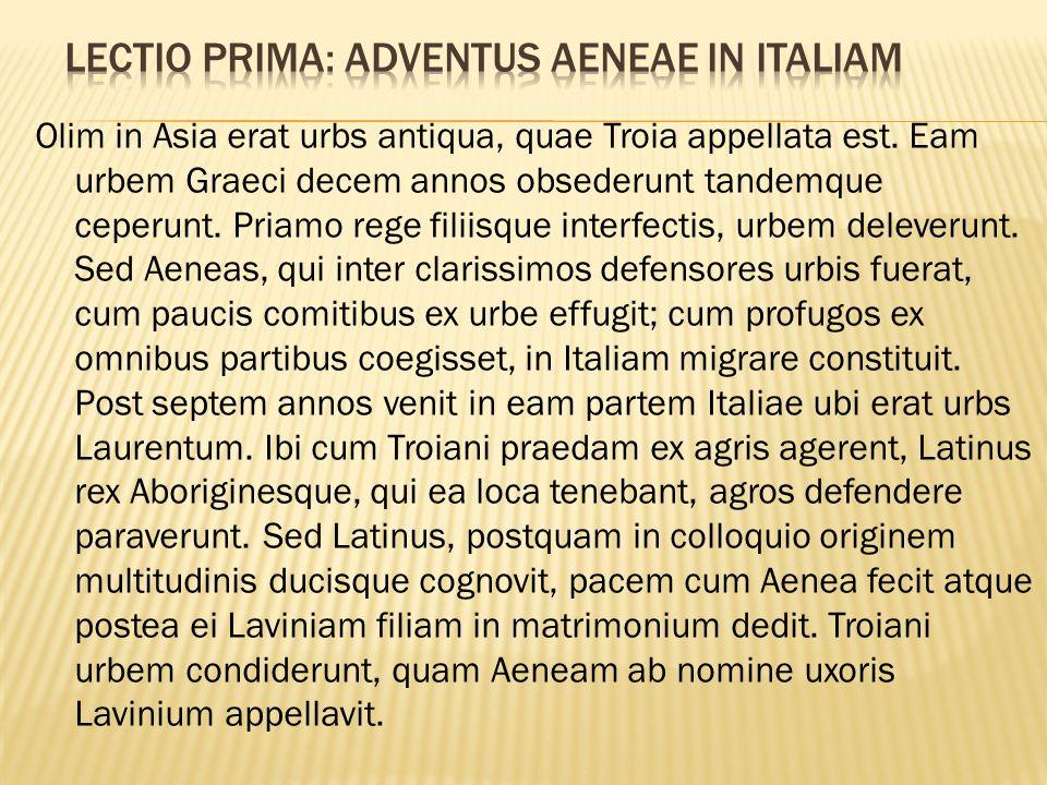 Lectio Prima: Adventus Aeneae in Italiam