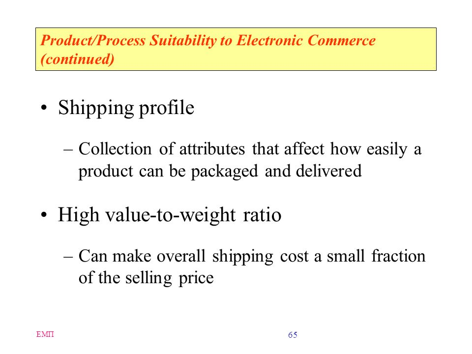 Product/Process Suitability to Electronic Commerce (continued)