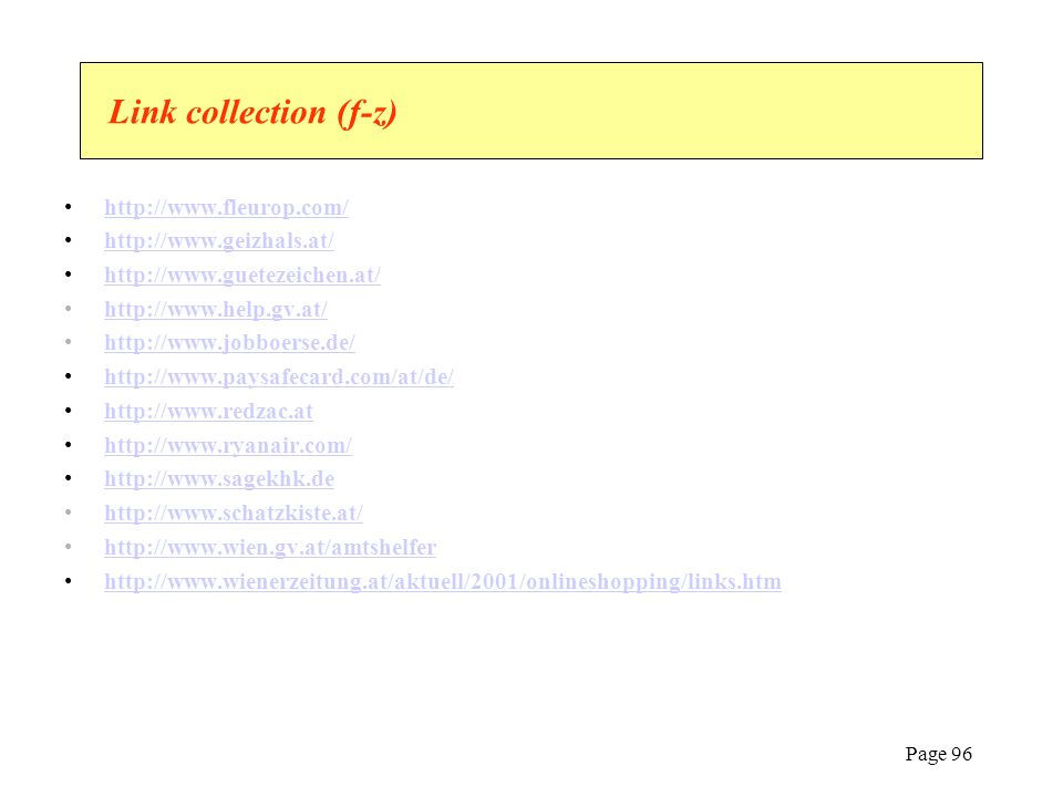 Link collection (f-z) http://www.fleurop.com/ http://www.geizhals.at/