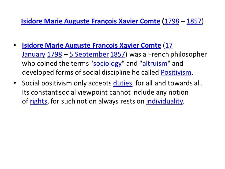 Isidore Marie Auguste François Xavier Comte (1798 – 1857)