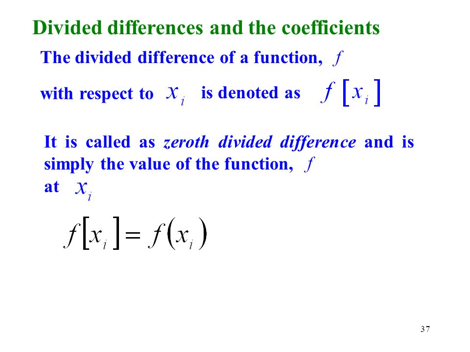 Divided differences and the coefficients