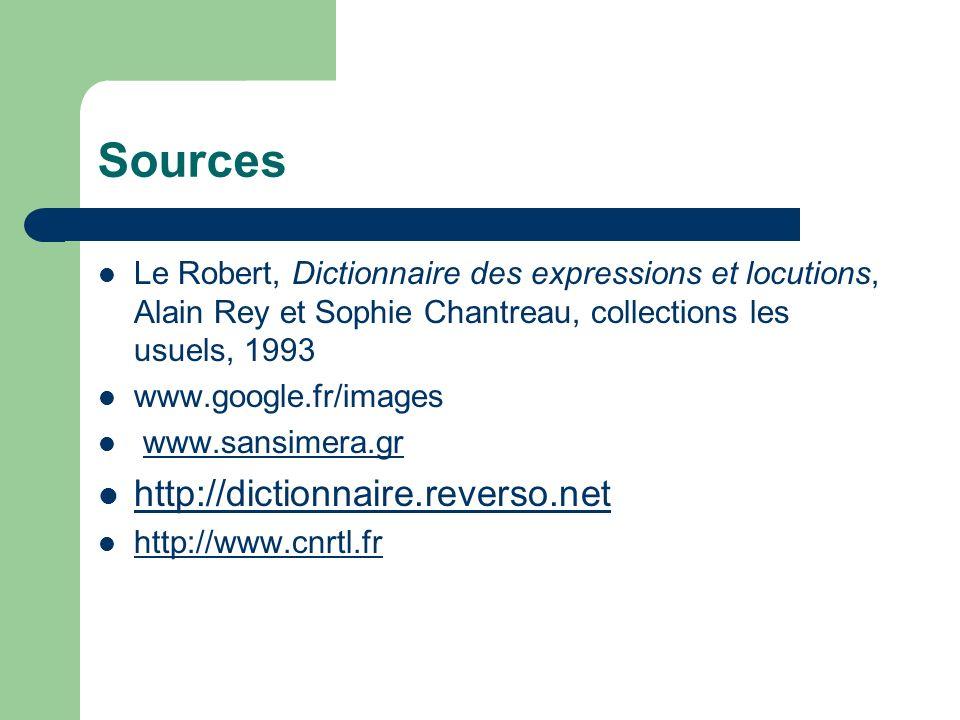 Sources http://dictionnaire.reverso.net