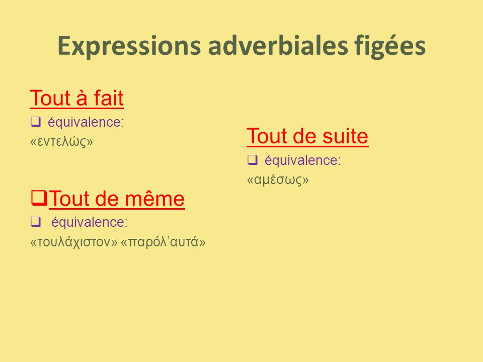 Expressions adverbiales figées