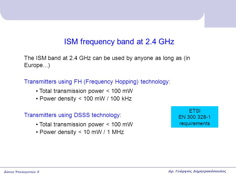 ISM frequency band at 2.4 GHz