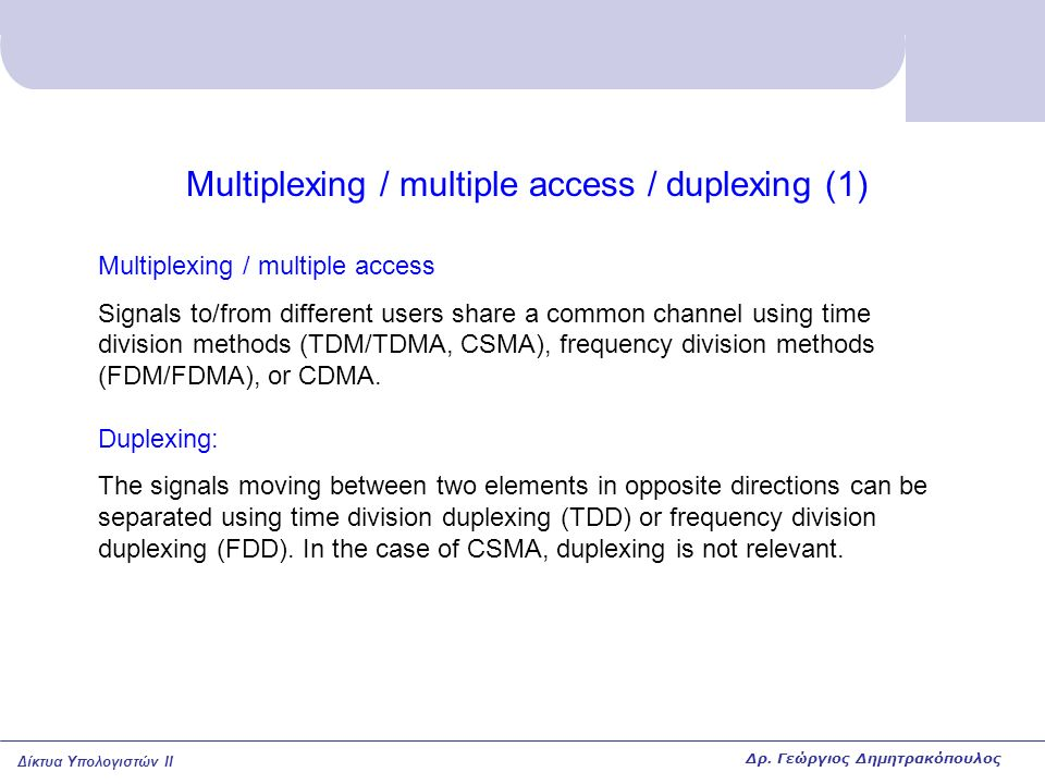 Multiplexing / multiple access / duplexing (1)